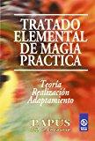 Portada de TRATADO ELEMENTAL DE MAGIA PRACTICA: TEORIA, REALIZACION, ADAPTACION