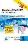 Portada de TECNICOS ESPECIALISTAS DE LABORATORIO DE LA AGENCIA VALENCIANA DESALUD. TEMARIO ESPECIFICO. VOLUMEN I