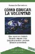 Portada de COMO EDUCAR LA VOLUNTAD