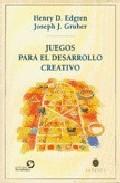 Portada de JUEGOS PARA EL DESARROLLO CREATIVO