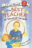 Portada de THE BEST TEACHER IN SECOND GRADE (I CAN READ BOOKS: LEVEL 2 (PB))