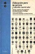 Portada de EDUCACION PARA LA CARRERA Y DISEÑO CURRICULAR: TEORIA Y PRACTICA DE PROGRAMAS DE EDUCACION PARA EL TRABAJO