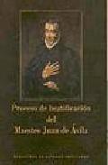 Portada de PROCESO DE BEATIFICACION DEL MAESTRO JUAN DE AVILA