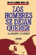 Portada de LOS HOMBRES SE DEJAN QUERER