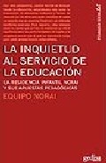 Portada de LA INQUIETUD AL SERVICIO DE LA EDUCACION: LA RESIDENCIA INFANTIL NORAI Y SUS APUESTAS PEDAGOGICAS