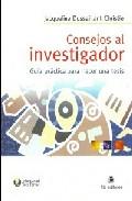 Portada de CONSEJOS AL INVESTIGADOR : GUIA PRACTICA PARA HACER UNA TESIS