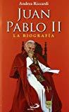 Portada de JUAN PABLO II: LA BIOGRAFIA