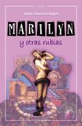Portada de MARILYN Y OTRAS RUBIAS