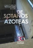 Portada de DE SÓTANOS Y AZOTEAS