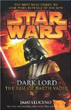 Portada de STAR WARS: DARK LORD - THE RISE OF DARTH VADER