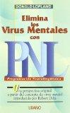 Portada de ELIMINA LOS VIRUS MENTALES CON PNL