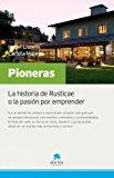 Portada de PIONERAS: LA HISTORIA DE RUSTICAE O LA PASION POR ENTENDER