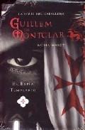 Portada de GUILLEM DE MONTCLAR: EL ESPIA TEMPLARIO
