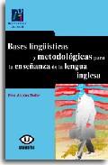 Portada de BASES LINGÜISTICAS Y METODOLOGICAS PARA LA ENSEÑANZA DE LA LENGUAINGLESA