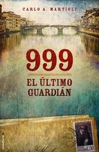 Portada de 999. EL ÚLTIMO GUARDIÁN