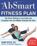Portada de THE ABSMART FITNESS PLAN: THE PROVEN WORKOUT TO LOSE INCHES AND STRENGTHEN YOUR CORE WITHOUT STRAINING YOUR BACK