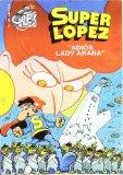 Portada de SUPER LOPEZ Nº 36: ADIOS LADY ARAÑA