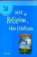 Portada de TALLER DE RELIGION Y VIDA COTIDIANA