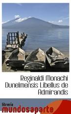 Portada de REGINALDI MONACHI DUNELMENSIS LIBELLUS DE ADMIRANDIS