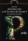 Portada de INTRODUCCION A LA LECTURA DE LACAN II: LA ESTRUCTURA DEL SUJETO
