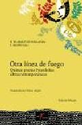 Portada de OTRA LINEA DE FUEGO: QUINCE POETAS BRASILEÑAS ULTRACONTEMPORANEASEDICION BILINGÜE