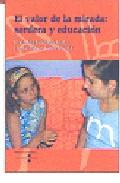 Portada de EL VALOR DE LA MIRADA: SORDERA Y EDUCACION