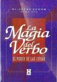 Portada de LA MAGIA DEL VERBO O EL PODER DE LAS LETRAS