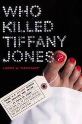 Portada de WHO KILLED TIFFANY JONES?