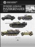 Portada de DIVISIONES ALEMANAS PANZERGRENADIER 1939-1945