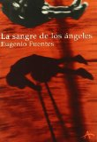 Portada de LA SANGRE DE LOS ANGELES