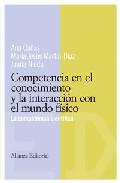 Portada de COMPETENCIA EN EL CONOCIMIENTO Y LA INTERACCION CON EL MUNDO FISICO: LA COMPETENCIA CIENTIFICA