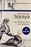 Portada de ISABEL DE SOLIS- SORAYA (2ª ED.)
