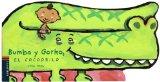 Portada de BUMBA Y GORKO, EL COCODRILO
