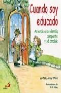 Portada de CUANDO SOY EDUCADO: ATIENDE A LOS DEMAS, COMPARTE Y SE AMABLE