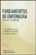 Portada de FUNDAMENTOS DE LA ENFERMERIA: TEORIA Y METODO
