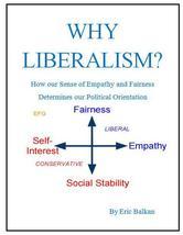 Portada de WHY LIBERALISM? HOW OUR SENSE OF EMPATHY AND FAIRNESS DETERMINES OUR POLITICAL ORIENTATION