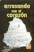 Portada de ARRASANDO CON EL CORAZON