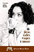 Portada de DE LIBROS, CAFES, VIAJES Y SUEÑOS