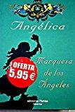 Portada de ANGELICA MARQUESA DE LOS ANGELES