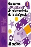 Portada de CUADERNOS EVEREST DE ENTRENAMIENTO DE LA INTELIGENCIA 1 : ATENCION