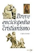 Portada de BREVE ENCICLOPEDIA DEL CRISTIANISMO