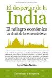 Portada de EL DESPERTAR DE LA INDIA: EL MILAGRO ECONOMICO EN EL PAIS DE LOS EMPRENDEDORES