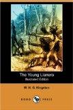 Portada de THE YOUNG LLANERO (ILLUSTRATED EDITION) (DODO PRESS)