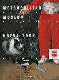 Portada de METROPOLITAN MUSEUM: NUEVA YORK (GRANDES MUSEOS DEL MUNDO)