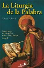 Portada de LA LITURGIA DE LA PALABRA: COMENTARIO DE LOS EVANGELIOS
