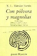 Portada de CON POLVORA Y MAGNOLIAS