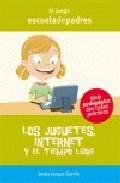 Portada de LOS JUGUETES, INTERNET Y EL TIEMPO LIBRE