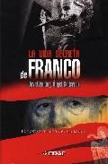 Portada de LA VIDA SECRETA DE FRANCO: EL ROSTRO OCULTO DEL DICTADOR