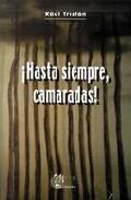 Portada de HASTA SIEMPRE CAMARADAS