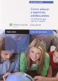 Portada de CÓMO EDUCAR A NUESTROS ADOLESCENTES